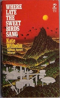 Kate Wilhelm's Sweet Birds: How protecting a species can endanger it