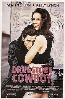 Your (Weekly) Winter Movie Guide to Movies You Should Watch Again: Drugstore Cowboy