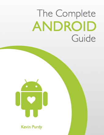 The Complete Android Guide Is a Front-to-Back Handbook for Android Phones