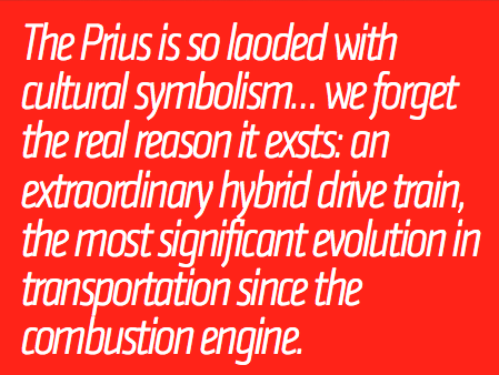 Screw You, I Love The Prius