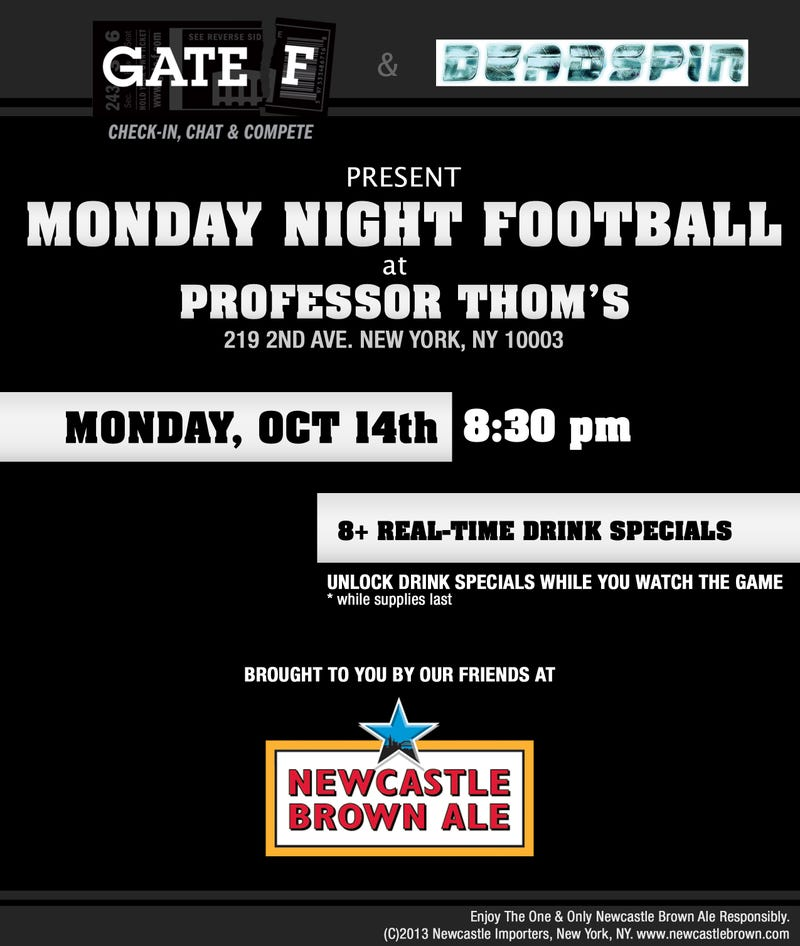 Next Monday Come Join Deadspin and Gate F for a Monday Night Football Party....Again!