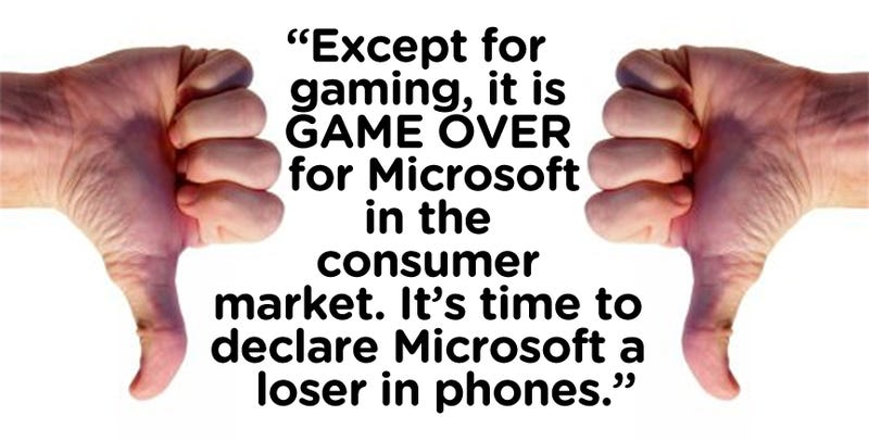 Microsoft: Time to Declare You a Loser in Phones