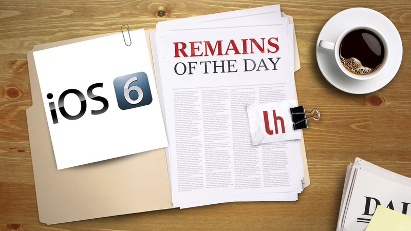 Remains of the Day: The iOS 6 Jailbreak Is On The Way