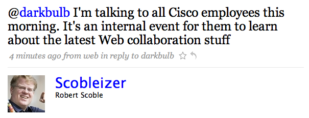 No one told Cisco employees Scoble was talking to them