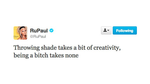 RuPaul Explains the Difference Between Throwing Shade and Being a Straight Up Bitch