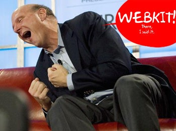 "Ballmer on WebKit: ""We May Look at That"""