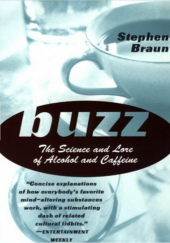 Buzz Author Stephen Braun on Programming Your Brain for Caffeine, Energy Drinks, and More