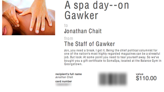 Jonathan Chait, Please Accept This Spa Gift Certificate—On Us