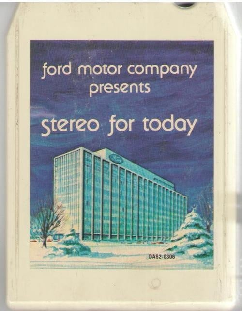 How Ford Helped Invent The 8-Track