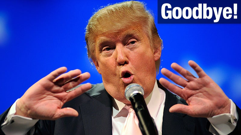 Donald Trump Officially Ends His Fake Presidential Candidacy