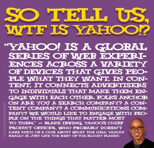 What The F*ck Is Yahoo Again?