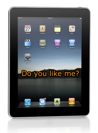 Apple iPad: Love It or Lump It?