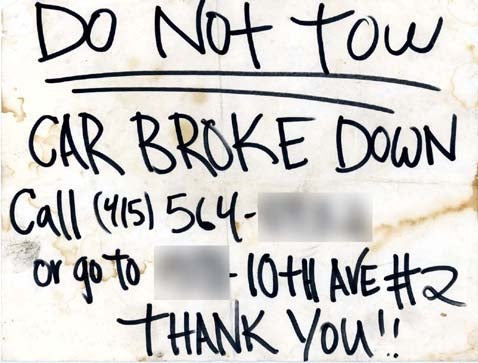 Maybe A Sincere Note Will Dissuade The Tow Truck Guy!