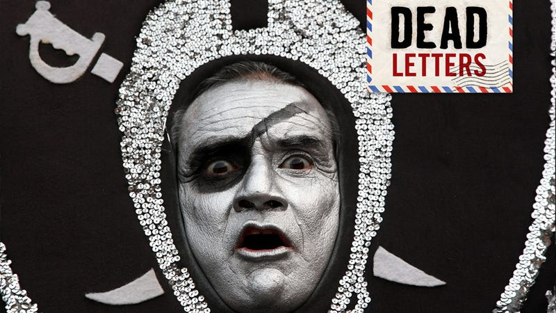 "Dead Letters: ""When You Mention Al Davis Or The Raiders, Make Sure To Wipe Your Mouth, Dick"""