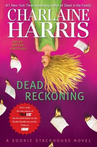 Dead Reckoning, the latest Sookie Stackhouse novel, brings on the fae — maybe a little too much