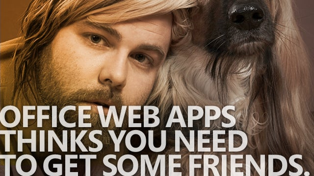 Microsoft Office Web Apps Wants To Be Your Friend
