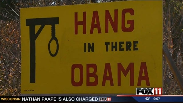 Wisconsin Man Who Put Up 'Hang Obama' Sign Swears He's a Huge Fan of the President