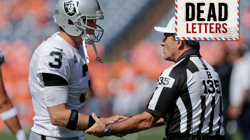 Dead Letters: An Ex-NFLer Also Thinks The Refs Are Biased Against The Raiders