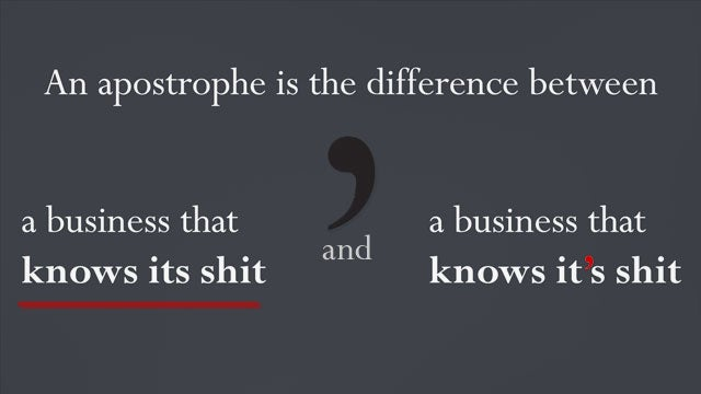 """An Apostrophe Is the Difference Between..."""