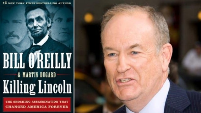 Bill O'Reilly's New Abe Lincoln Book Banned by Place Where Lincoln Was Shot