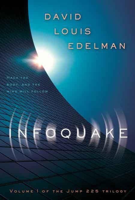 io9 Book Club, Assemble! This Month: David Louis Edelman's Infoquake!