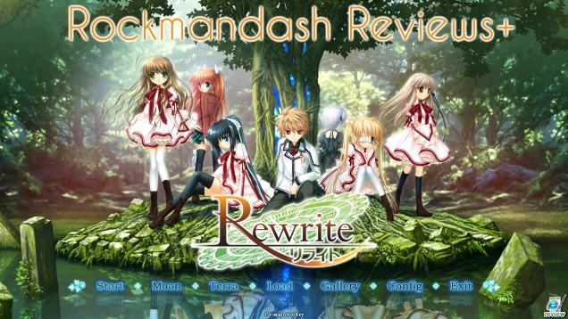 Rockmandash Reviews+: Rewrite [Visual Novel]