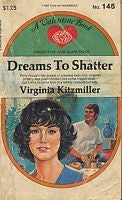 A Career Romance For Young Moderns: Dreams To Shatter