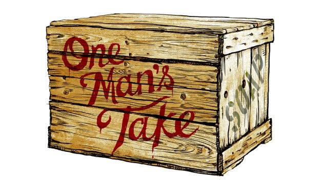 One Man's Take, by Taylor Berman
