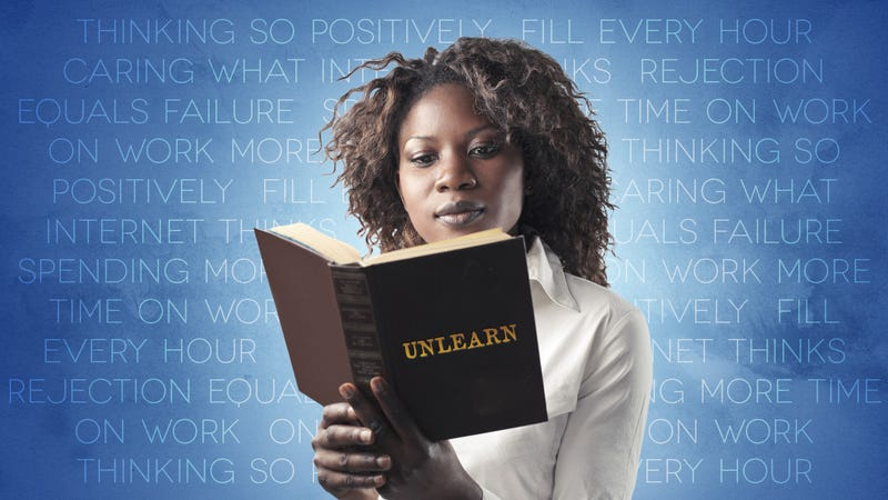 "Five ""Good Habits"" You Need to Unlearn"