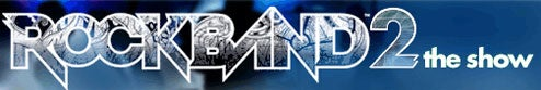 Casting Agent Confirms Rock Band 2 TV Show