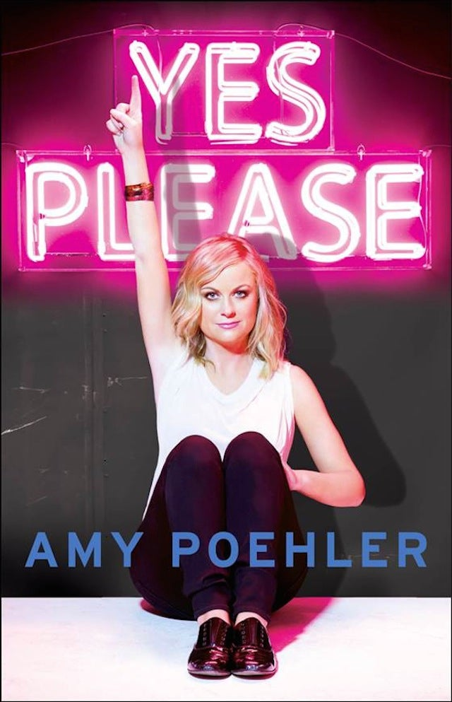 We Say 'Yes Please' to Amy Poehler's New Book Cover