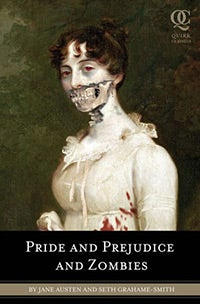 An Excerpt From Pride and Prejudice and Zombies