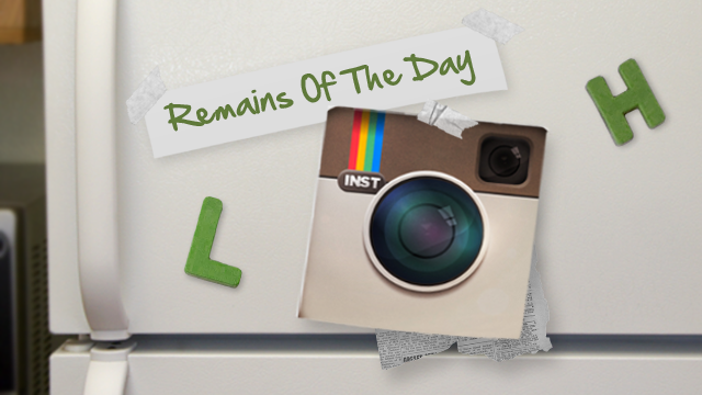 Remains of the Day: There's No Slowing Down Instagram