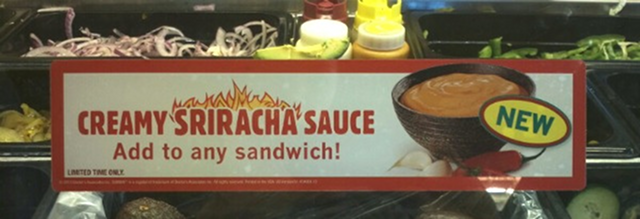 Breaking: Subway Is Experimenting With Creamy Sriracha Sauce to Spice Up Your Six-Inch