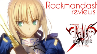 Rockmandash Reviews+: <i>Fate/stay night</i> [Visual Novel]