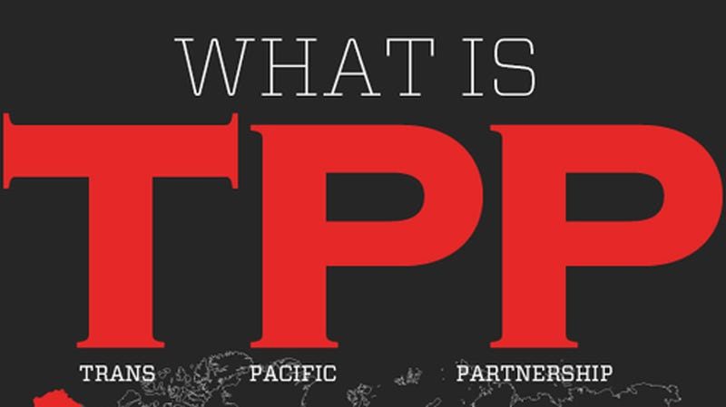 What Is TPP? The Biggest Global Threat to the Internet Since ACTA