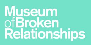 Museum of Broken Relationships Open for Business