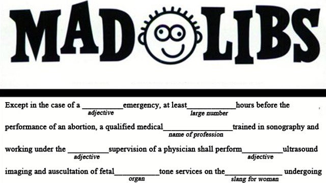 It's Time to Play Abortion Law Mad Libs!