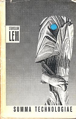 Stanisaw Lem's Summa Technologiae portrays a grim and sober singularity