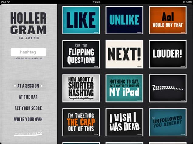 Turn iPads Into Holler Grams
