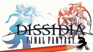 What I'd like to see in Dissidia 3