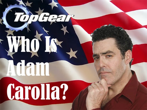 "Adam Carolla: Top Gear For ""Real Gearheads"""