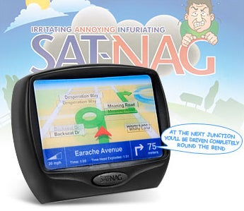 Sat-Nag GPS Takes You on a Long Annoying Trip to Nowhere