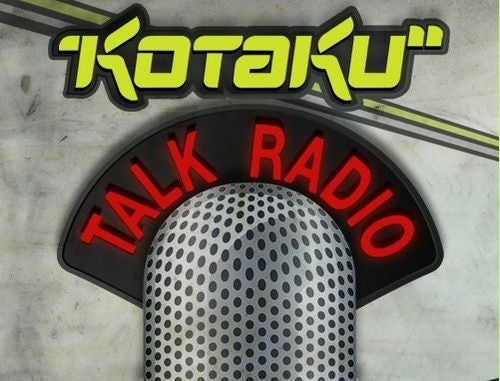 Grab This Week's Kotaku Talk Radio Now