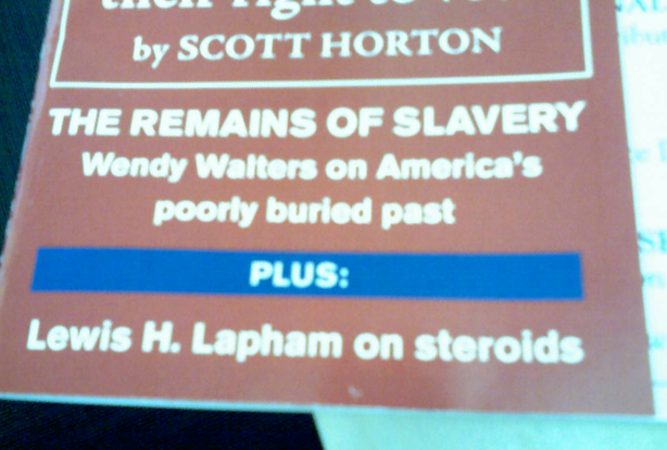 Harper's Promises Overlong Lewis H. Lapham on Steroids