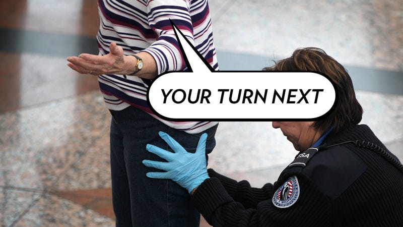 Wouldn't We All Secretly Like to Turn the Tables on a TSA Agent?