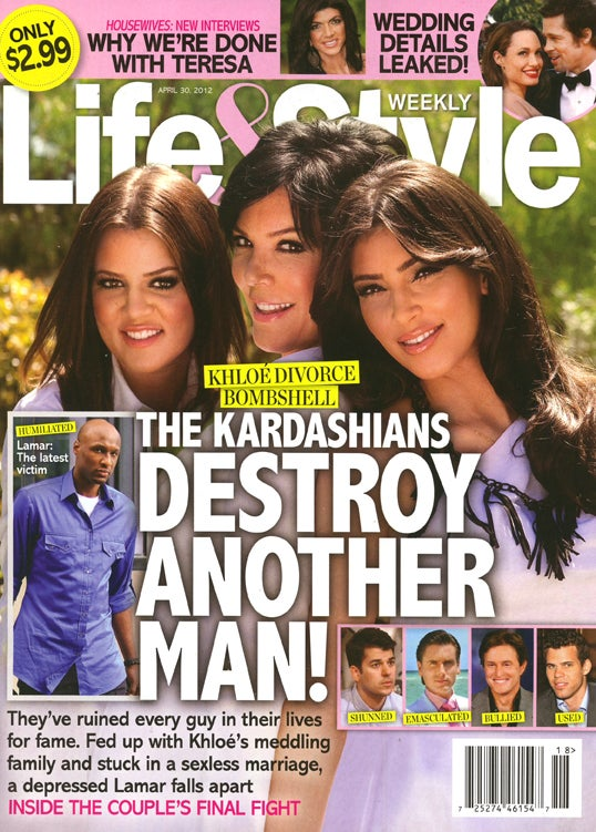 This Week in Tabloids: The Kardashians Ruin the Life of Yet Another Man