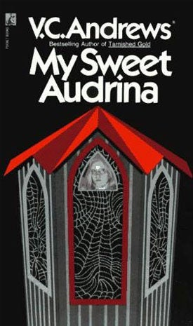 My Sweet Audrina: The Book Of Sister And Forgetting