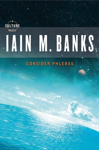 Get Iain M. Banks' ground-breaking novel Consider Phlebas for just 99 cents