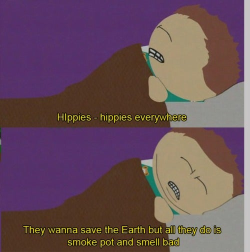 Hippies...